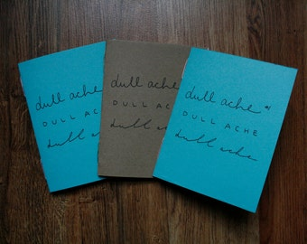 dull ache issue #1 / sad comic mini zine / unrequited crushes / crush zine