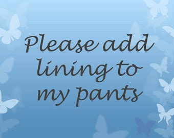 Add Lining to Your Pants