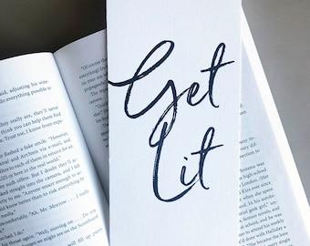 Letterpress Bookmark - Get Lit