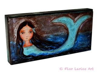 The Mermaid - The Sea - and I -  Giclee print mounted on Wood (5 x 10 inches) Folk Art  by FLOR LARIOS