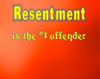 Resentment is the #1 offender Funny Sobriety Card