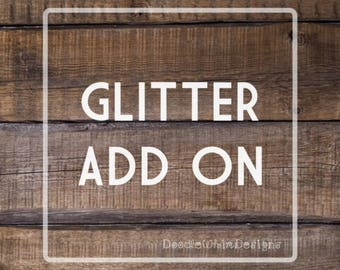 Glitter Add On - Bling - Add On - Add To Any Shirt