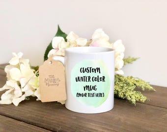 Custom Watercolor Coffee Mug, Custom Watercolor Coffee Cup, Custom Mug, Mom Mug, Coffee Cup, Coffee Mug, Custom Coffee Cup, Custom Co