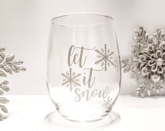 SALE** Let It Snow Holiday Wine Glass - 17oz Stemless Wine Glass - Silver Glitter Lettering