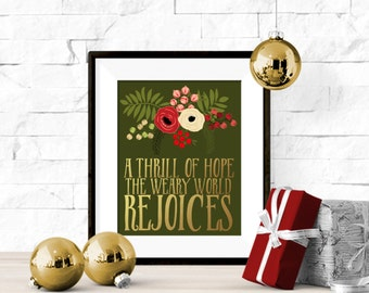 A Thrill of Hope, The Weary World Rejoices Oh Holy Night Christmas Floral Printable Artwork  - 8x10 Download