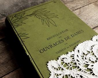 19th C Needlework Handbook. Illustrated Needlework Reference Book. Encyclopedia of Needlework. Comprehensive Needlecraft Manuel. In French.