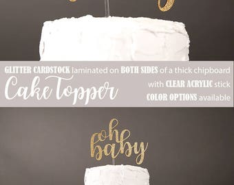 oh baby cake topper, baby shower cake topper, neutral baby shower, Glitter party decorations, cursive topper