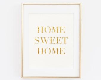 Home Sweet Home Gold Foil Print, Gold foil print, Gold foil home decor, Gold office decor, Gold foil playroom decor, Gold nursery