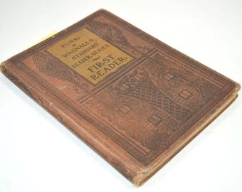 First Reader, Funk & Wagnalls Standard Reader Series, 1902, Antique Children's Books, School Books, Learning to Read, Songs for Kids