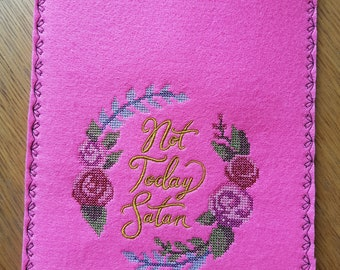 E-reader, Notebook, Ipad sleeve, NOT TODAY SATAN, Cross-stitch Sleeve 18 by 25 cm (7 by 9,8 inch)