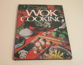 Creative Wok Cooking Vintage Cookbook