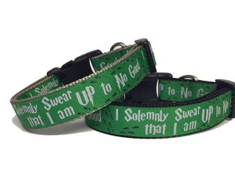 Harry Potter, Slytherin, Hogwarts, GREEN I Solemnly Swear that I am up to No Good Dog Collar / gift for dog - Snape - Holiday Gift -
