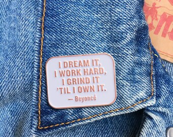 Bey Quote Pin, Soft Enamel Pin, Jewelry, Quote, Music, Gift (PIN109)