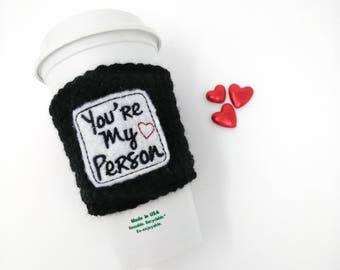 You're My Person Cup Cozy -  Gray's Anatomy show, crochet cozy, coffee cozy, cup band, coffee cup cozy, tea sleeve, cup cover, tea cozy