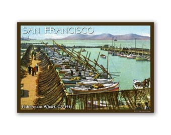 San Francisco Fishermans Wharf 1915 - On The Road To California