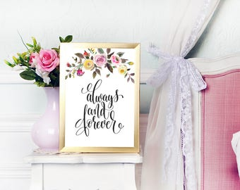 Always and Forever, family sign, wedding sign, Wedding Decor, love quote, Anniversary gift, 8x10