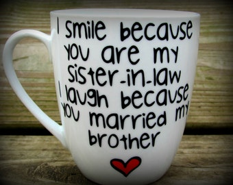 Sister in law, Sister in law gift, sister in law mug, sister in law wedding gift, Personalized Sister in law Coffee Mug,