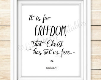 It Is For Freedom That Christ Has Set Us Free Galatians 51 Printable Bible Verse Christian Wall Art Inspiring Quote Gift Friend