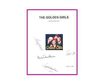 The Golden Girls Pilot Script Signed - Betty White, Bea Arthur, Rue McClanahan, Estelle Getty