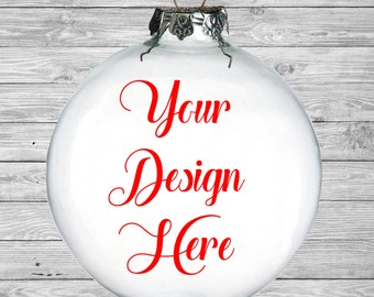 Design your own ornament, Christmas Ornament, Custom Ornament, Glass Ornament, Holiday Ornament, Ornament
