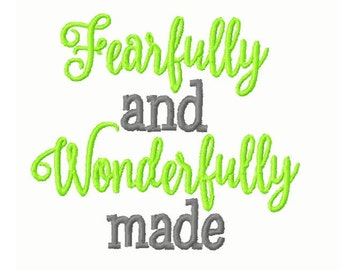 Fearfully and Wonderfully Made Embroidery Design 4x4 -INSTANT DOWNLOAD-