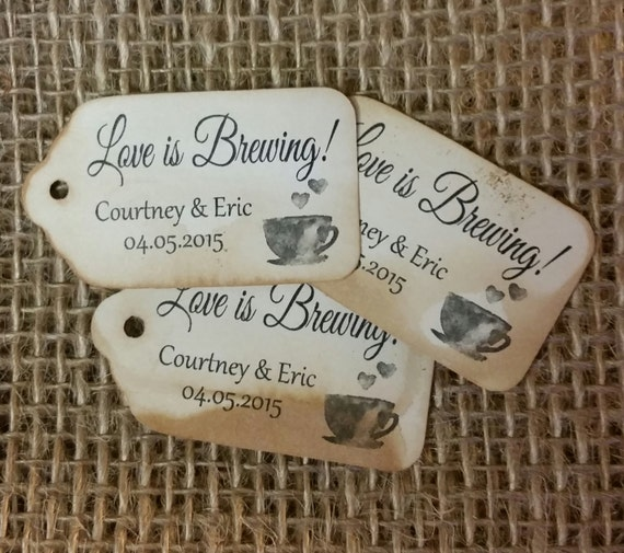"Love is Brewing Choose your quantity SMALL 2"" Favor Tag"