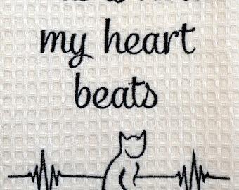 This is how my heart beats - Cat - Tea Towels - Dish Towel - Dish Rag - Home Decor