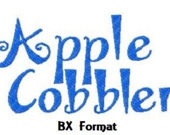Buy 2, Get 1 Free, Apple Cobbler Embroidery Font, Instant Download, BX format