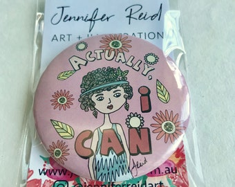 Actually I Can 58mm Girl Power Badge