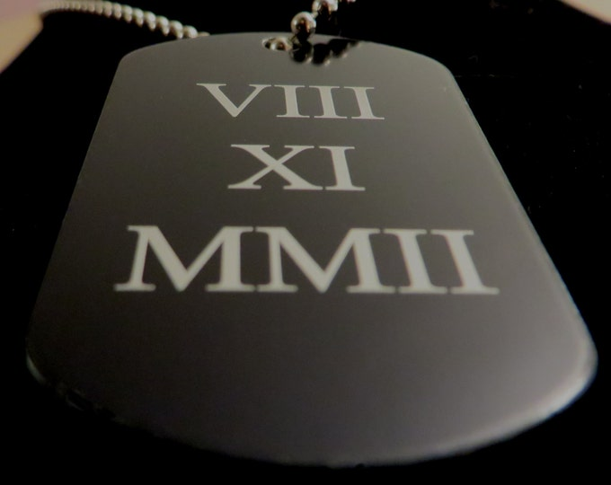 Roman Numeral Black Anodized Aluminum Dog Tag Christmas Gift Special Dates