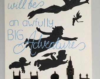 Peter Pan Quote // Canvas