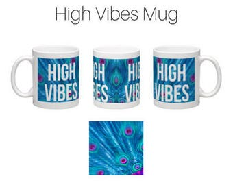 High Vibes Mugs
