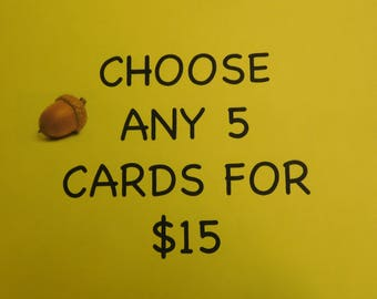 Card Sale - five cards sale - 5 for 15 - Handmade Greeting Card Sale Any five Individual Cards for 15