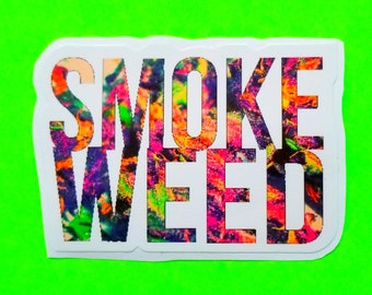 Smoke Weed Psychedelic Sass Trippy Print Get Dank Brightly Coloured Glossy Vinyl Sticker