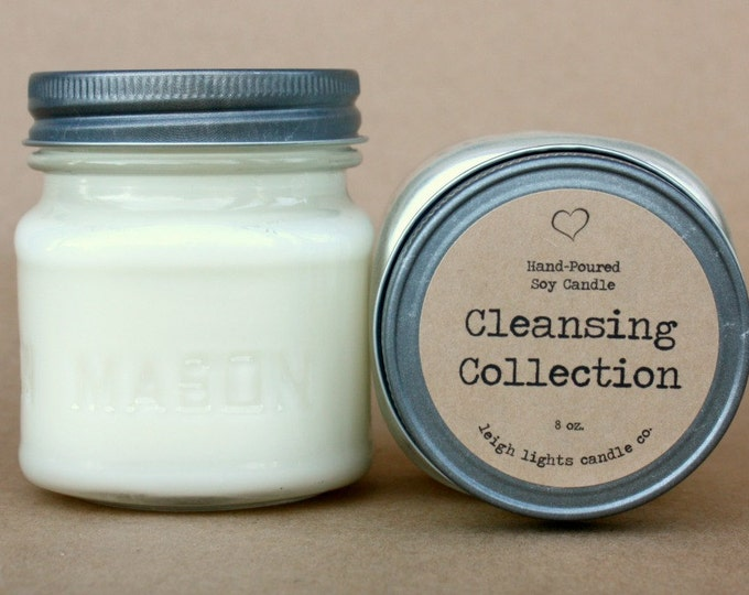 8 oz Mason Jar   Cleansing Collection   Soy Candle   CHOOSE YOUR SCENT