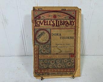 Lovell's Library No. 277 Dora Thorne Book by Bertha M. Clay aka Charlotte M. Brame Charlotte M. Braeme Vol. 5 No. 277 Nov. 8, 1882 Dimestore
