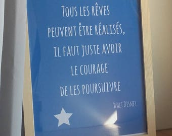 """Poster """"all dreams can be made, you just have the COURAGE to pursue them"""" A4 size - Deco"""