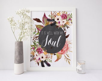 """PRINTABLE Art """"It is Well with my soul"""" Floral Art Print Pink Floral Wall Art Inspirational Quote Christian Art Print apartment decor"""
