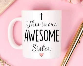 This is one awesome sister mug, this is one awesome sister, sister mug, aunt mug, sister gift, awesome sister mug, best sister mug,