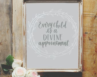 8x10 Every Child Is a Divine Appointment Hand-lettered Digital Print; Miscarriage print; Miscarriage gift; Pregnancy and Infant Loss Gift