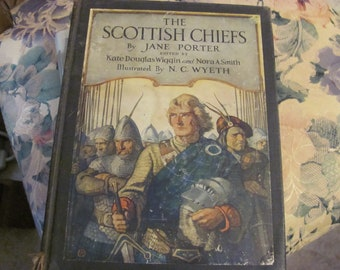 The Scottish Chiefs by Jane Porter Illustrated by Wyeth, Scottish Romance