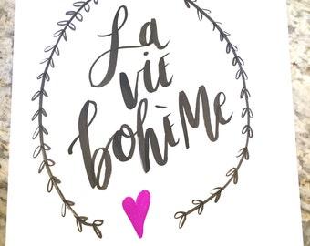 La Vie Boheme -- prints or cards