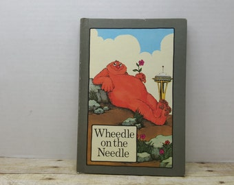 Wheedle on the Needle, 1974, hardcover serendipity book, moral book, vintage kids book