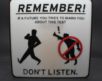 """Glow in the Dark """"Future You"""" Warning Sign inspired by Portal 2 Aperture Science"""