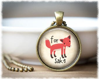 For Fox Sake Funny Necklace • Fox Jewelry • Fox Necklace • Best Friend Gift • Funny Gifts • Novelty Gift