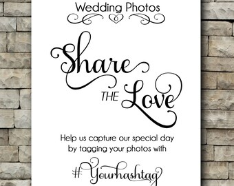Share the Love/ Hashtag/Wedding photos/ Instagram/ Vinyl decal Personalized/Digital PDF File/wedding/love/pictures