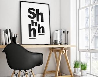 Shhh print, Printable Wall Art, Instant Download Printable Art, Minimalist Print, Minimalist Poster, Modern Art Print, Wall Art