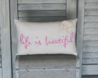 Life is Beautiful Decorative Pillow, Life is Beautiful, Decor Pillow, Simple Pillow 15x10accent pillow
