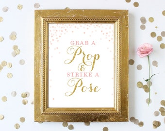Pink and Gold Grab a Prop and Strike a Pose Sign 8x10 . Printable . Blush Pink and Gold Glitter Bridal Shower Signs . Wedding Bridal Shower