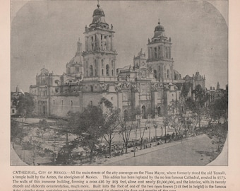 Mexico City, Mexico, Cathedral. Print of 1892 Photo. Photographs of Famous Scenes by Charles H. Adams Original Vintage